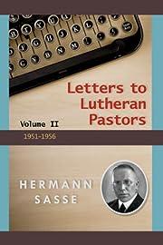 Letters to Lutheran Pastors - Volume 2 af…