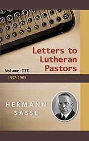 Sasse's Letters to Pastors af Hermann Sasse