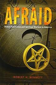 Afraid: Demon Possession and Spiritual…