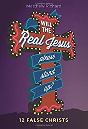 Will the Real Jesus Please Stand Up?: 12…