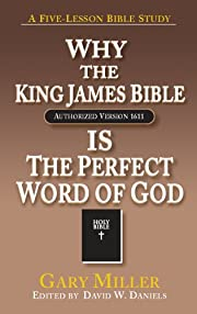 Why the KJV Bible is the Perfect Word of God…