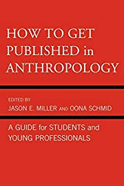 How to Get Published in Anthropology: A…