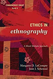 Ethics in Ethnography: A Mixed Methods…