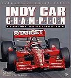Indy Car C-H-A-M-P-I-O-N: A Season With Target/Chip Ganassi Racing