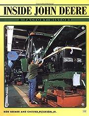Inside John Deere : a factory history de Rod…