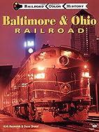 Baltimore and Ohio Railroad (Railroad Color…
