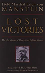 Lost Victories: The War Memoirs of…