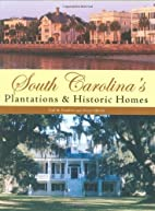 South Carolina's Plantations & Historic…