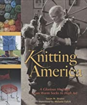 Knitting America : a glorious heritage from…