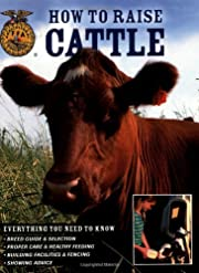 How To Raise Cattle: Everything You Need To…