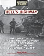 Hell's Highway: The True Story of the…
