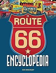 The Route 66 Encyclopedia de Jim Hinckley