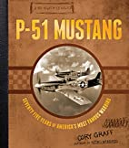 P-51 Mustang: Seventy-Five Years of…