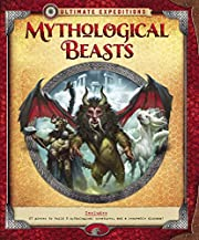 Ultimate Expeditions Mythological Beasts:…