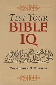 Test your Bible IQ por Christopher Edwards