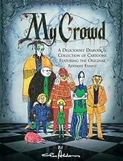 My Crowd av Charles Addams