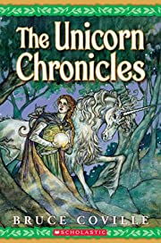 The Unicorn Chronicles; Book One: Into the…