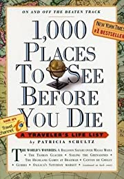 1,000 Places to See Before You Die: A…