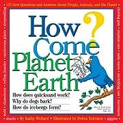 How Come? Planet Earth av Kathy Wollard