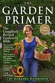 The Garden Primer: Second Edition av Barbara…