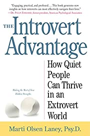 The introvert advantage : how to thrive in…