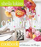 Celebrate! by Sheila Lukins
