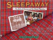 Sleepaway: The Girls of Summer and the Camps…