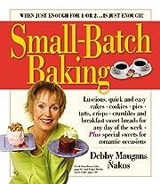 Small-Batch Baking – tekijä: Debby…
