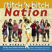 Stitch 'n Bitch Nation por Debbie Stoller