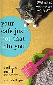 Your Cat's Just Not That Into You: What…