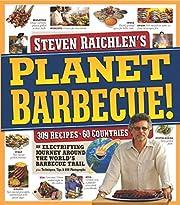 Planet Barbecue! de Steven Raichlen
