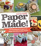 Paper made! : 101 exceptional projects to…