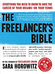 The Freelancer's Bible: Everything You…