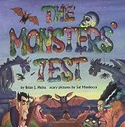 Monsters' Test por Brian J. Heinz