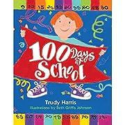 100 Days Of School de Trudy Harris