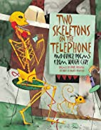 Two Skeletons On The Telephone by Paul…