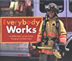 Everybody Works by Shelley Rotner