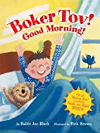 Boker Tov! Good Morning! by Joe Black