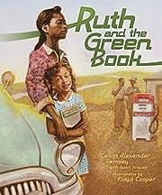 Ruth and the Green Book av Calvin Alexander…