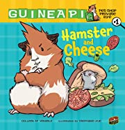 Hamster and Cheese: Book 1 (Guinea Pig, Pet…