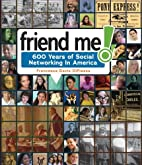 Friend Me 600 Years of Social Networking in…