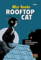 Rooftop Cat (Miss Annie) by Frank Le Gall