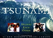 Tsunami: Helping Each Other por Ann Morris