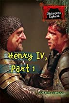 Henry IV, Part 1 (Shakespeare Explained) by…