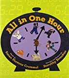 All in One Hour by Susan Stevens Crummel