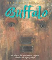Buffalo: With Selections from Native…