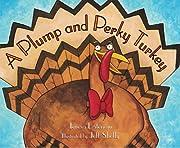 A Plump and Perky Turkey – tekijä: Teresa…