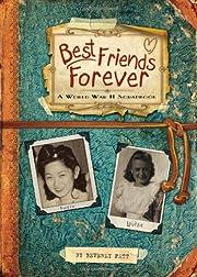Best Friends Forever: A World War II…