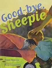 Good-bye, Sheepie av Robert Burleigh