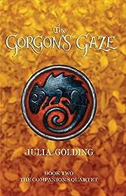 The Gorgon's Gaze (Companions Quartet) de…